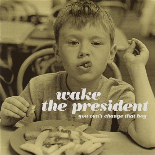 wake-the-president-lp