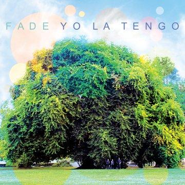 ole-994_yo_la_tengo_fade