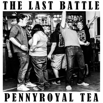 The Last Battle Pennyroyal Tea
