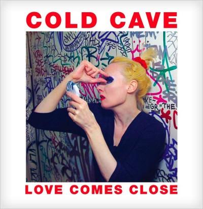 cold-cave-love-comes-close