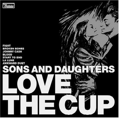 sons-and-daughters-love-the-cup