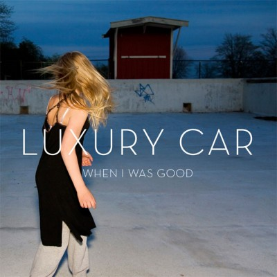 luxury-car-when-i-was-good-biph10cd-cover-620