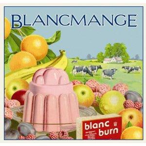 blancmange-blanc-burn