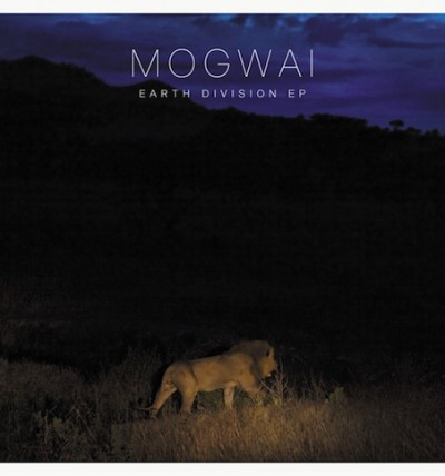 mogwai-earth-division-ep